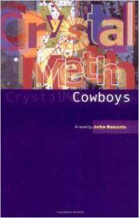 Crystal Meth Cowboys