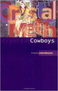 Crystal Meth Cowboys